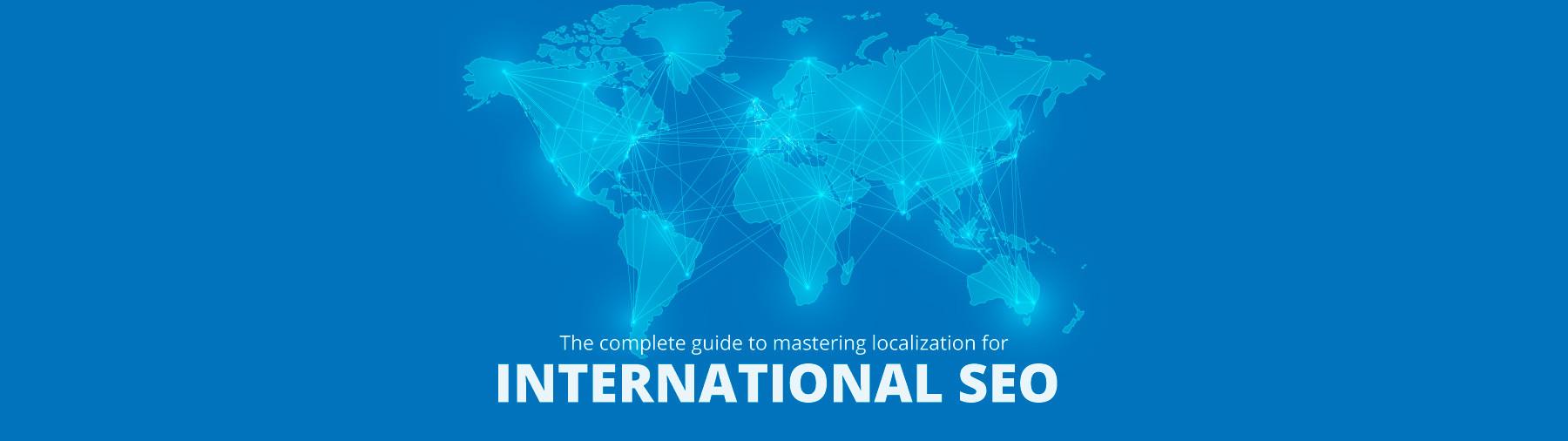 Mastering Localization For International SEO