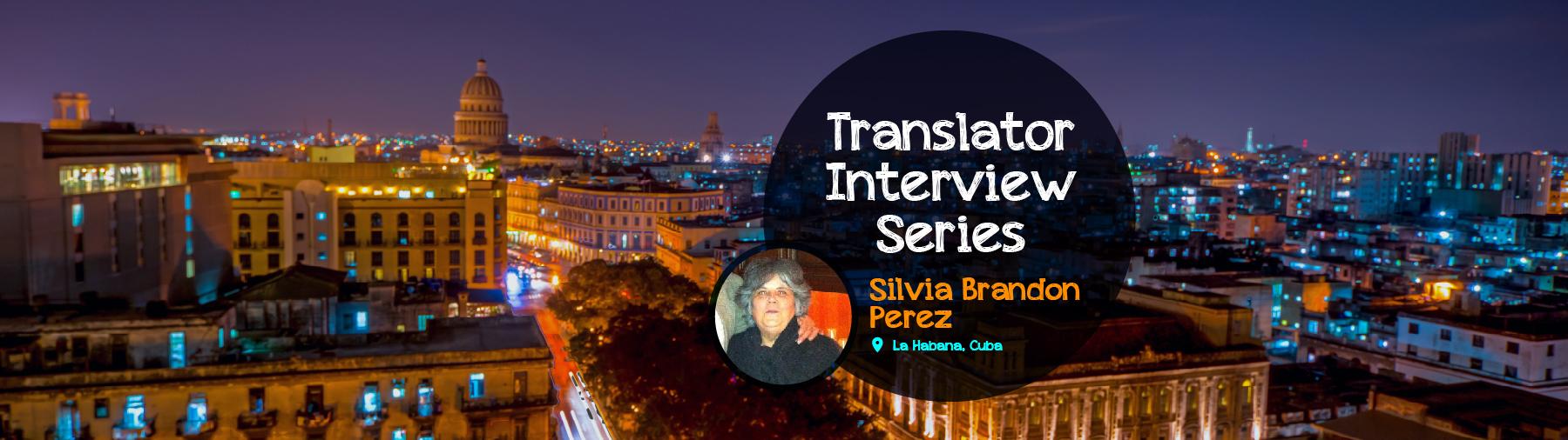 Translator Interview Silvia Brandon Perez